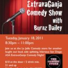 ExtravaGanja Medical Marijuana Comedy Show with Burnz Dailey
